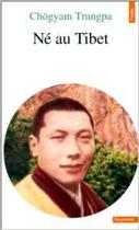 Né au Tibet